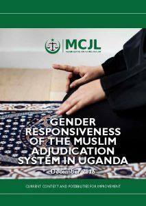 Book Cover: Gender Responsiveness of the Muslim Adjudication System in Uganda_Research Report