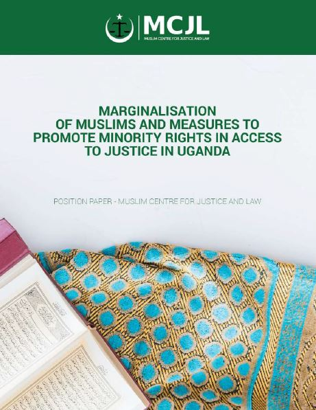Book Cover: MARGINALISATION OF MUSLIMS AND MEASURES TO PROMOTE MINORITY RIGHTS IN ACCESS TO JUSTICE IN UGANDA