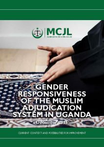 Book Cover: Gender Responsiveness of the Muslim Adjudication System in Uganda_Research Report